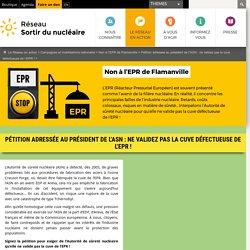 Pétition adressée au président de l'ASN: ne validez pas la cuve défectueuse de l'EPR!