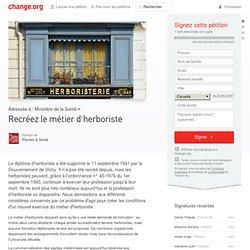 change / pétition pour la recréation du métier d'herboriste