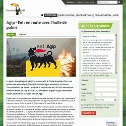 Agip - Eni : en route avec l'huile de palme