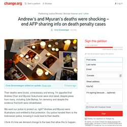 Tony Abbott: Andrew's and Myuran's deaths were shocking – end AFP sharing info on death penalty cases