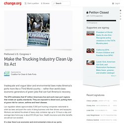 Environment Petition: Make the Trucking Industry Clean Up Its Act