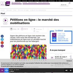 Pétitions en ligne : le marché des mobilisations