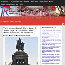 Vous signez des pétitions Avaaz ? Avaaz paye des panneaux avec Hitler, Mussolini... à Coblence