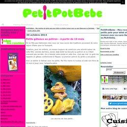 recette gateau bébé : Tous les messages sur recette gateau bébé - PetitPotBebe - Mes recettes de petits pots pour bébé et enfants maison avec ou sans Babycook ou Nutribaby.