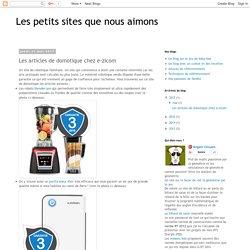 Les petits sites que nous aimons: Les articles de domotique chez e-zicom