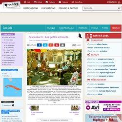 Paseo Marti : Les petits artisants : La Havane (La Habana) : Cuba : Routard.com