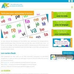Petits jeux pour automatiser la lecture - ABC aider