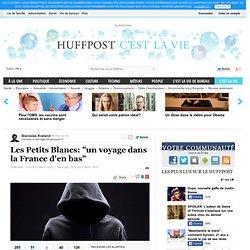 """Les Petits Blancs: """"un voyage dans la France d'en bas"""""""