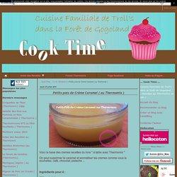 Petits pots de Créme Caramel ( au Thermomix ) - ... Cook Time ...
