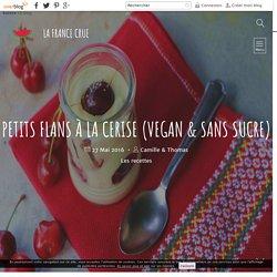 Petits flans à la cerise (vegan & sans sucre)