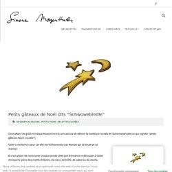"""Petits gâteaux de Noël dits """"Schwowebredle"""""""