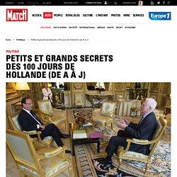 Petits et grands secrets des 100 jours de Hollande (de A à J)
