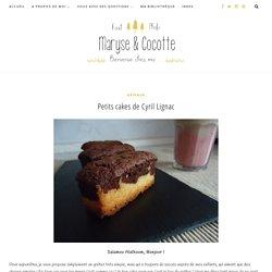 Petits cakes de Cyril Lignac