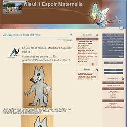 Un loup chez les petits-moyens - Nieuil l'Espoir Maternelle