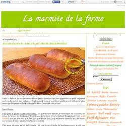 Petits pains au lait façon Pitch (thermomix) - La marmite de la ferme