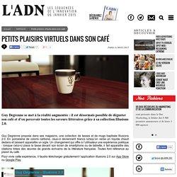 Petits plaisirs virtuels dans son café