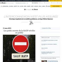 Les petits secrets de la RATP révélés au public