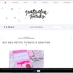 DIY des petits tickets à gratter ! - Natacha Birds