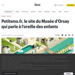 Petitsmo.fr, le site du Musée d'Orsay qui parle à l'oreille des enfants