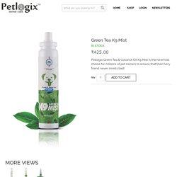 Buy Petlogix Green Tea K9 Mist online