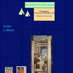 PETRARQUE - ELEMENTS DE BIOGRAPHIE