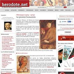 Pétrarque (1304 - 1374) - Le premier humaniste