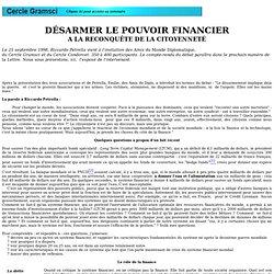 Ricardo PETRELLA - Désarmer le pouvoir financier - 09/98
