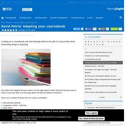 David Petrie: Adapting your coursebook