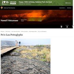 Pu'u Loa Petroglyphs - Hawai'i Volcanoes National Park (U.S. National Park Service)
