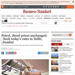 Petrol, diesel prices unchanged: Check today's rates in Delhi, Mumbai