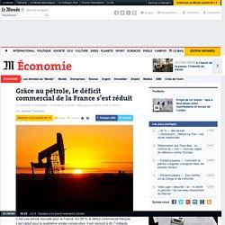 Grâce au pétrole, le déficit commercial de la France s'est réduit