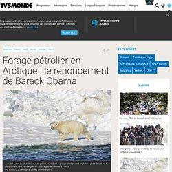 Forage pétrolier en Arctique : le renoncement de Barack Obama