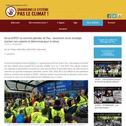 De la COP21 au sommet pétrolier de Pau : lancement d'une stratégie d'action non-violente et déterminée pour le climat