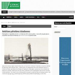 Ambitions pétrolières tchadiennes