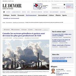 Canada: les secteurs pétroliers et gaziers sont devenus les plus gros producteurs de GES
