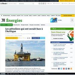 Les pétroliers qui ont reculé face à l'Arctique