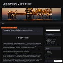 Pequiven: Complejo Petroquímico Moron