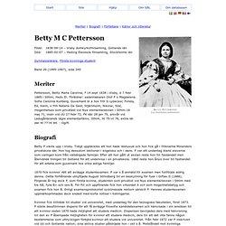 Betty M C Pettersson - Svenskt Biografiskt Lexikon