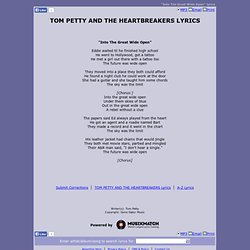 TOM PETTY AND THE HEARTBREAKERS LYRICS - Into The Great Wide Open