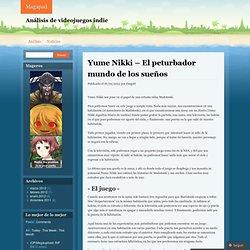 Yume Nikki – El peturbador mundo de los sueños