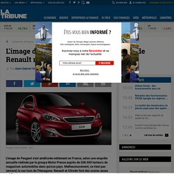 L'image de Peugeot s'améliore, pas celle de Renault ni de Citroën