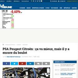 PSA Peugeot Citroën: ça va mieux, mais il y a encore du boulot