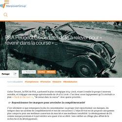 PSA Peugeot Citroën : les défis à relever pour « revenir dans la course »
