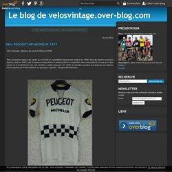 Vélo PEUGEOT-BP-MICHELIN 1973 - Le blog de velosvintage.over-blog.com