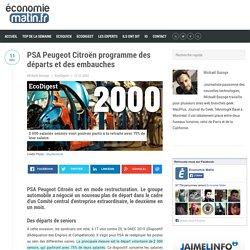 PSA Peugeot Citroën programme des départs et des embauches