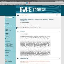 11_Métropoles_Le peuplement, catégorie montante des politiques urbaines néolibérales?