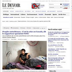 Peuples autochtones - C'est la crise au Canada, dit le rapporteur spécial de l'ONU