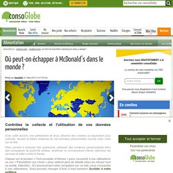 Où peut-on échapper à McDonald's dans le monde ?