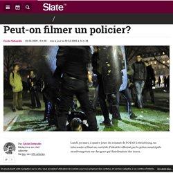 Peut-on filmer un policier?