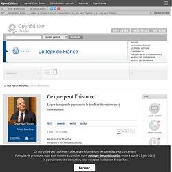 Ce que peut l'histoire - Ce que peut l'histoire - Collège de France